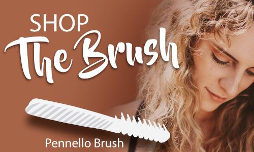 Shop Pennello Brush Now!